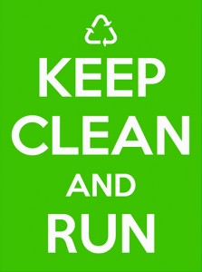 Keep clean and run!