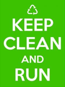 Keep clean and run!