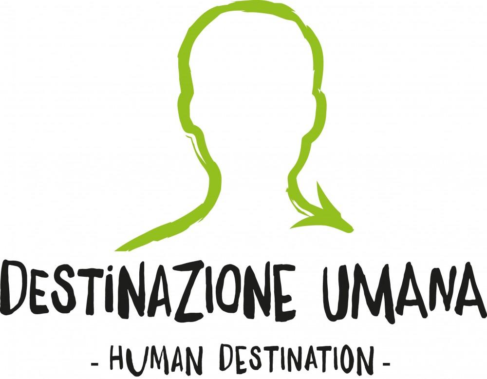 Destinazione Umana / Human Destination